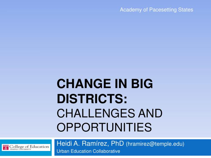 change in big districts challenges and opportunities n.