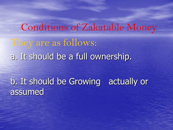 Conditions of Zakatable Money