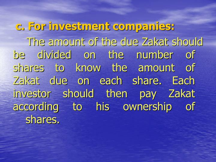 c. For investment companies: