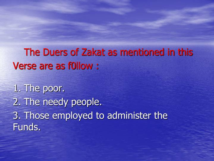 The Duers of Zakat as mentioned in this