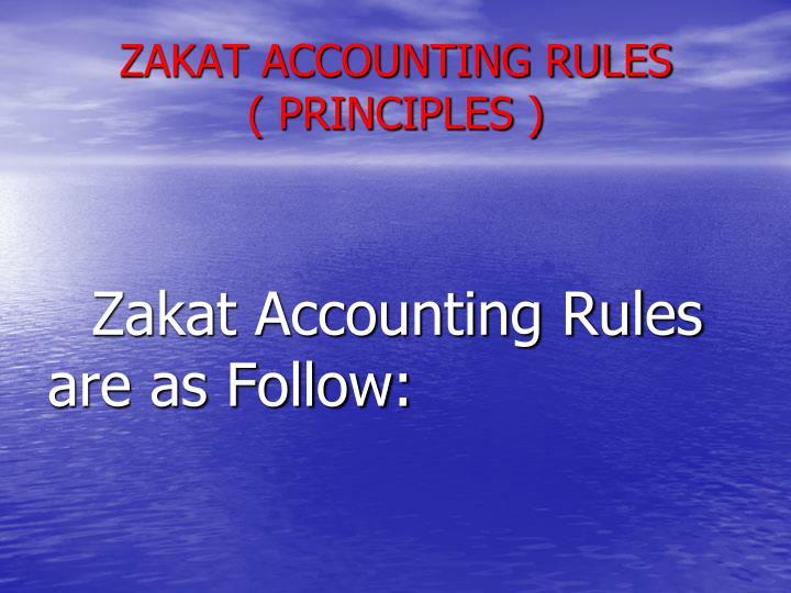 ZAKAT ACCOUNTING RULES