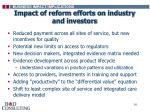 impact of reform efforts on industry and investors
