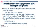 impact of reform on payers and care management groups