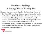 pontiac v spellings a ruling worth waiting for