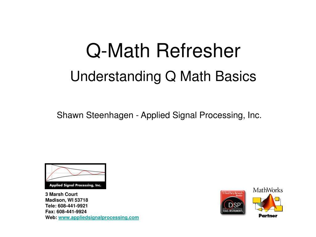 Q-Math Refresher