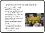 our history on health reform