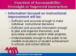 function of accountability oversight or improved instruction7