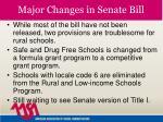 major changes in senate bill