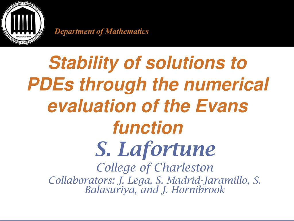 stability of solutions to pdes through the numerical evaluation of the evans function l.