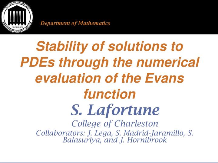 stability of solutions to pdes through the numerical evaluation of the evans function n.