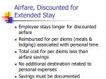 airfare discounted for extended stay
