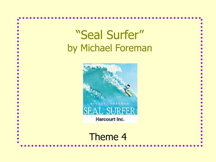 seal surfer by michael foreman n.