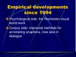 empirical developments since 1994