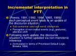 incremental interpretation in ptt