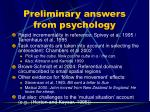 preliminary answers from psychology
