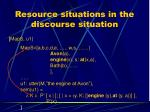 resource situations in the discourse situation