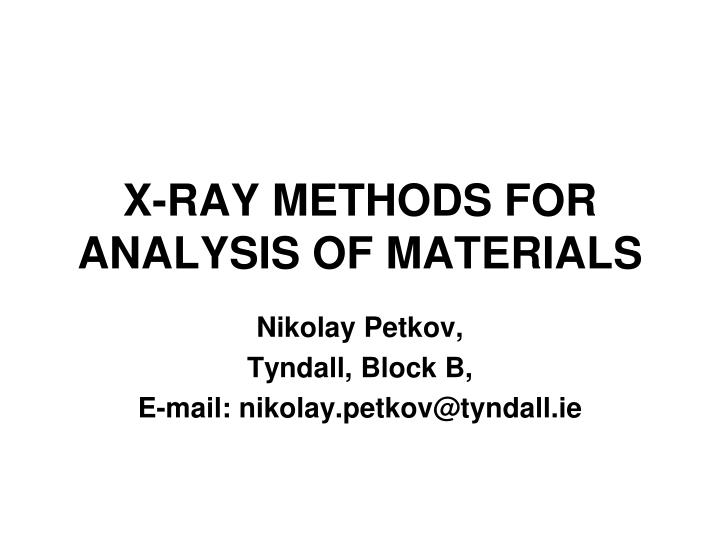 x ray methods for analysis of materials n.