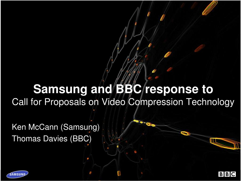 samsung and bbc response to call for proposals on video compression technology l.