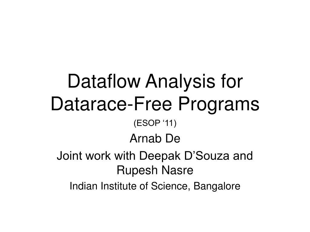 dataflow analysis for datarace free programs l.