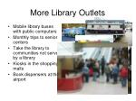 more library outlets