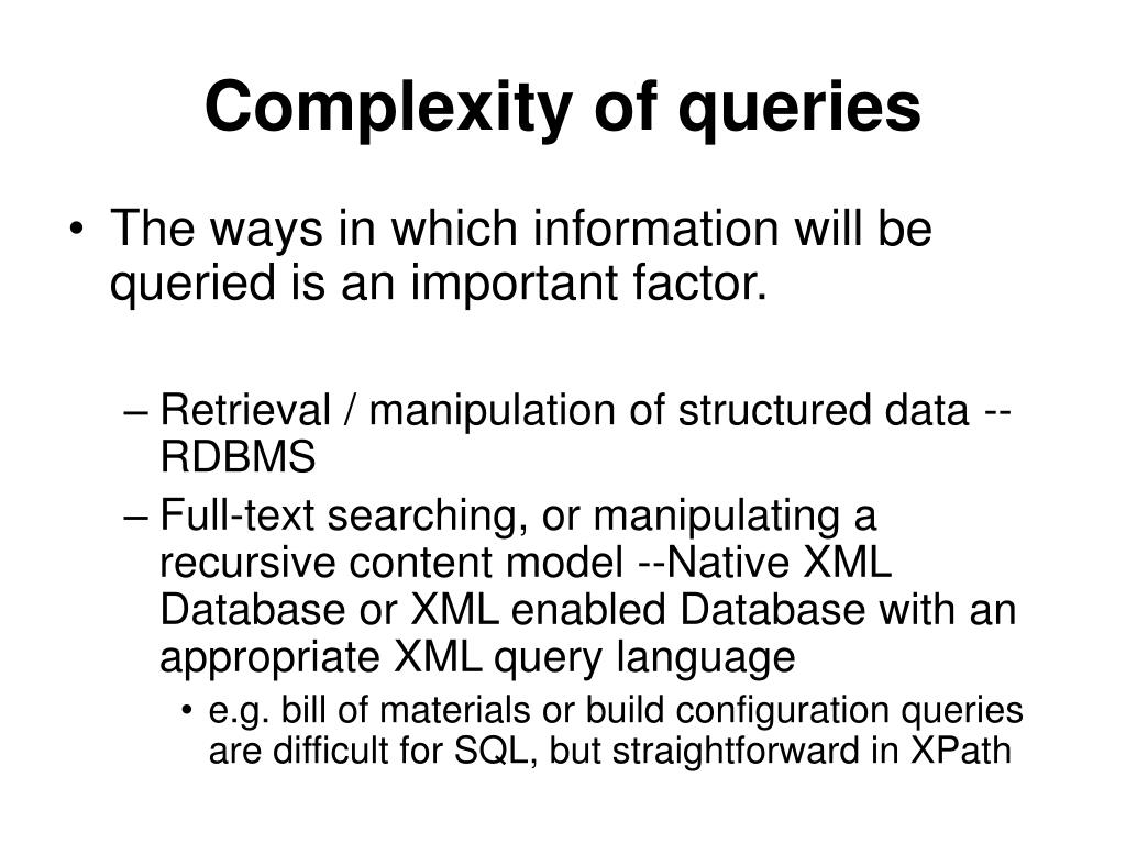 Complexity of queries