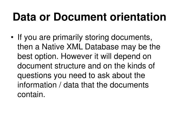 Data or document orientation