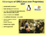 advantages of gnu linux over proprietary os