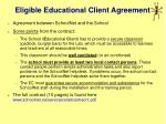eligible educational client agreement