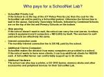who pays for a schoolnet lab