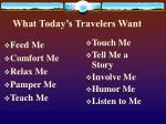 what today s travelers want