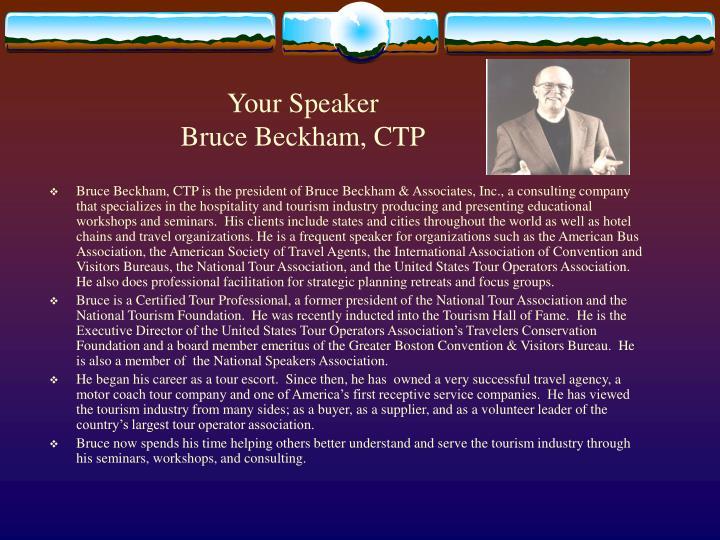 Your speaker bruce beckham ctp