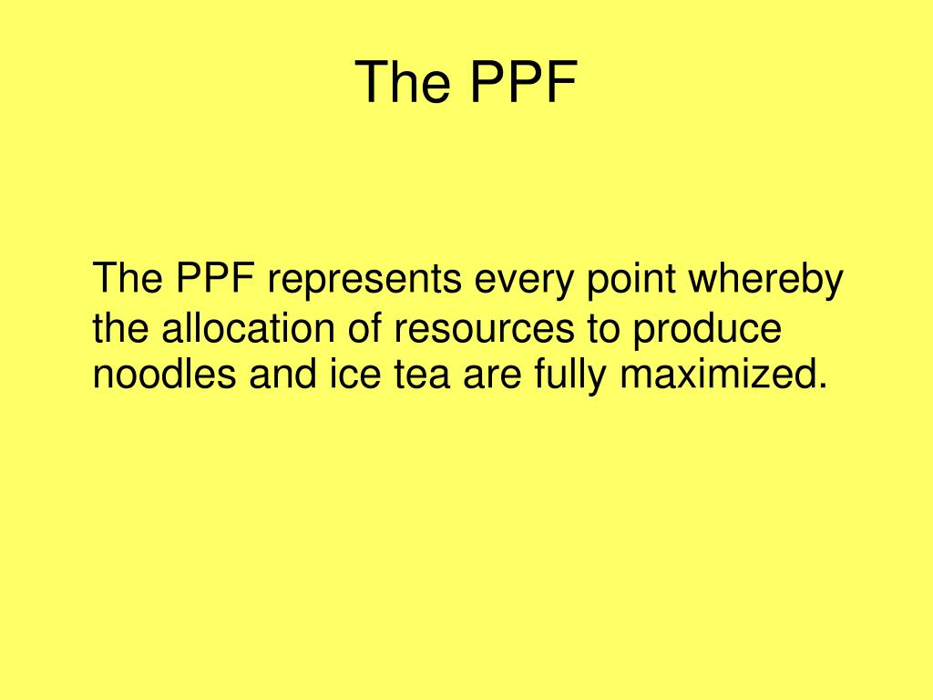 The PPF
