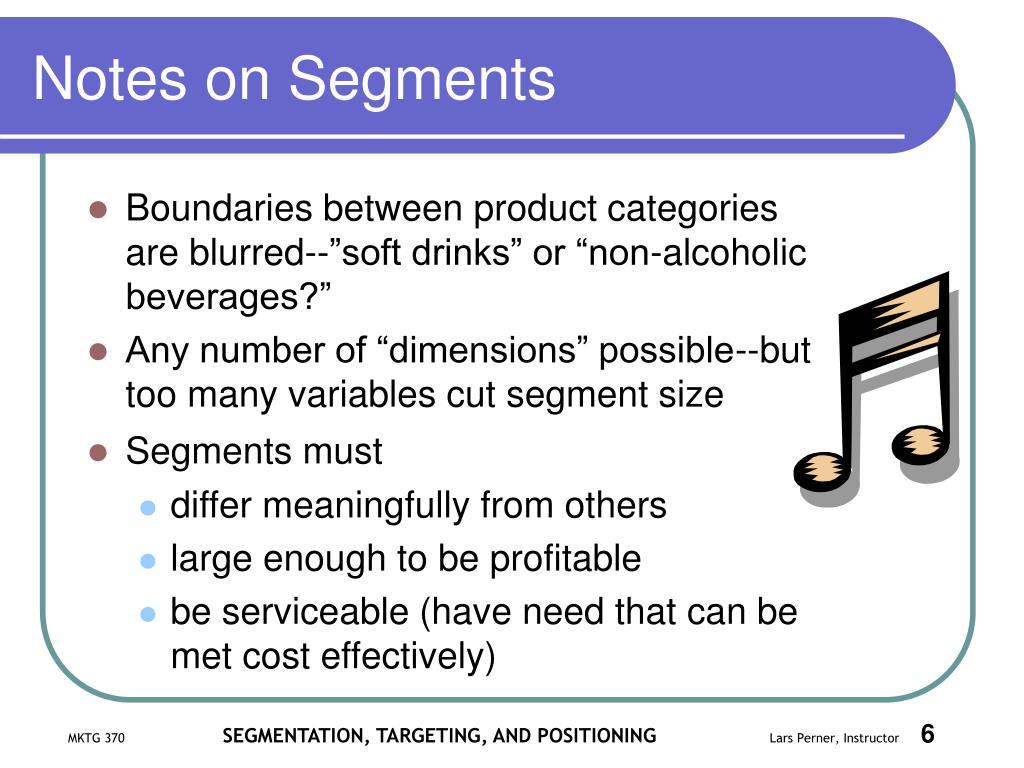 Notes on Segments
