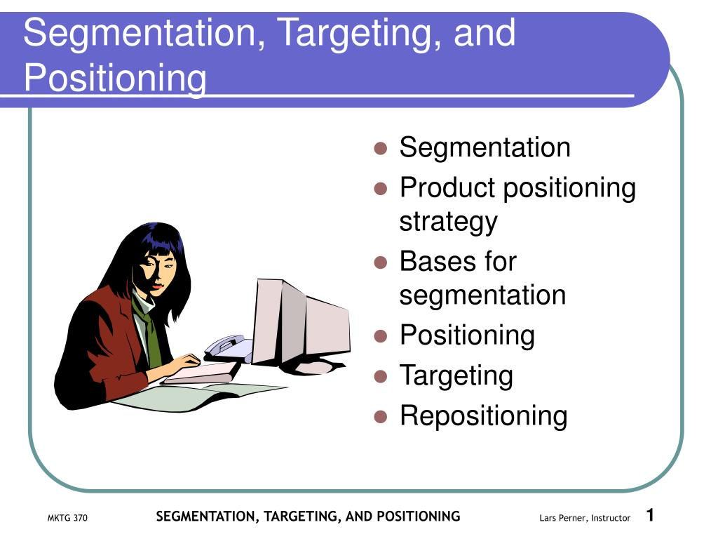 segmentation targeting and positioning l.