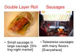 double layer roll sausages