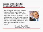 words of wisdom for housing data users4