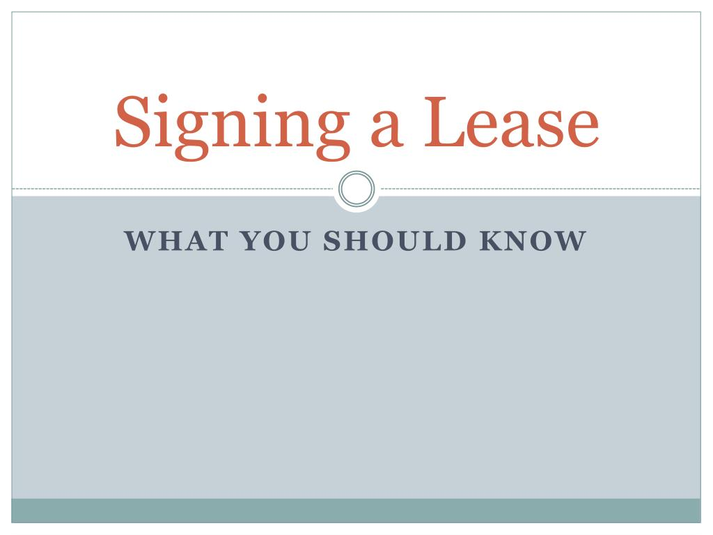 signing a lease l.