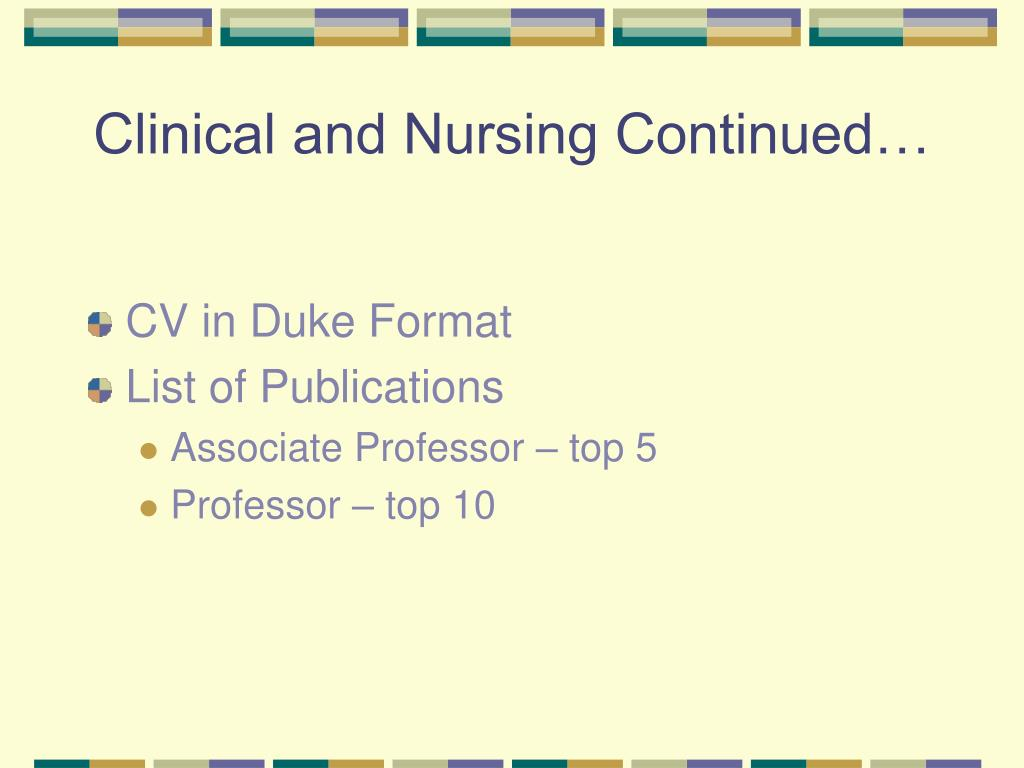 Clinical and Nursing Continued…