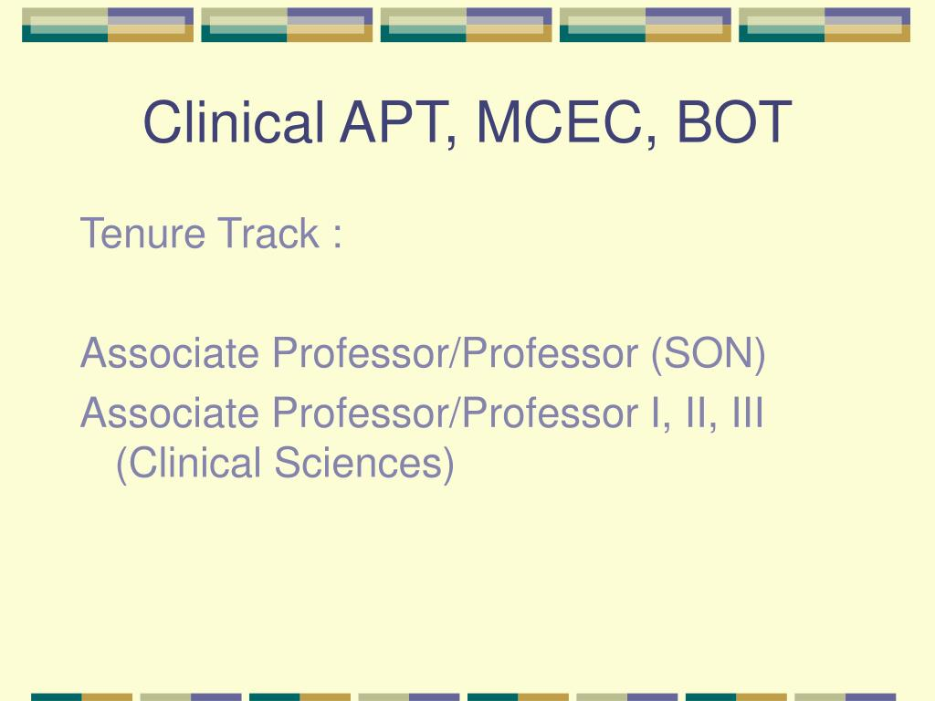 Clinical APT, MCEC, BOT