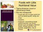 foods with little nutritional value