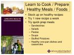 learn to cook prepare healthy meals foods