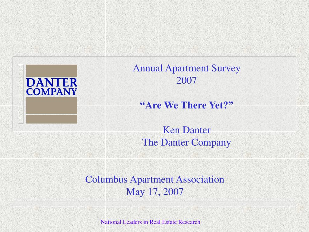 annual apartment survey 2007 are we there yet ken danter the danter company l.