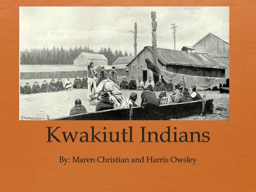 ppt kwakiutl indians powerpoint presentation id 495164