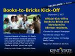 books to bricks kick off