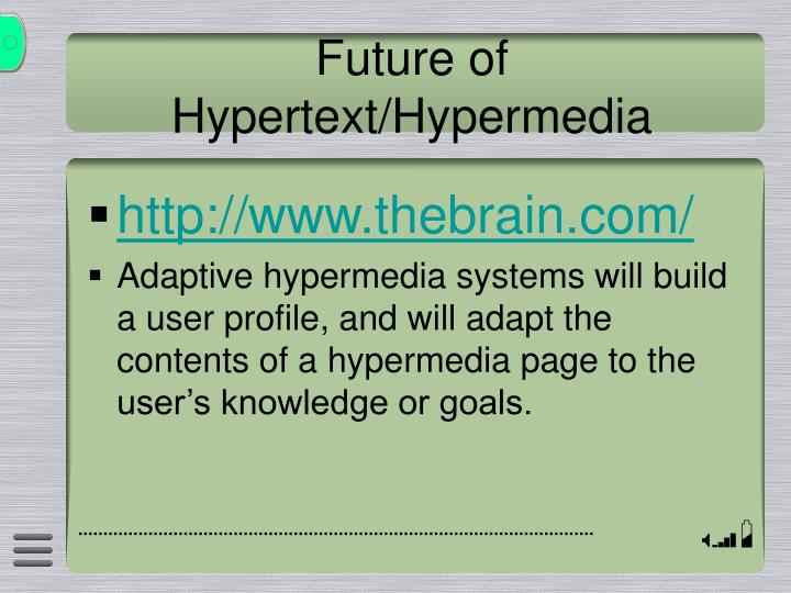 Future of Hypertext/Hypermedia