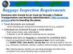 baggage inspection requirements
