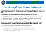 post completion travel advisories
