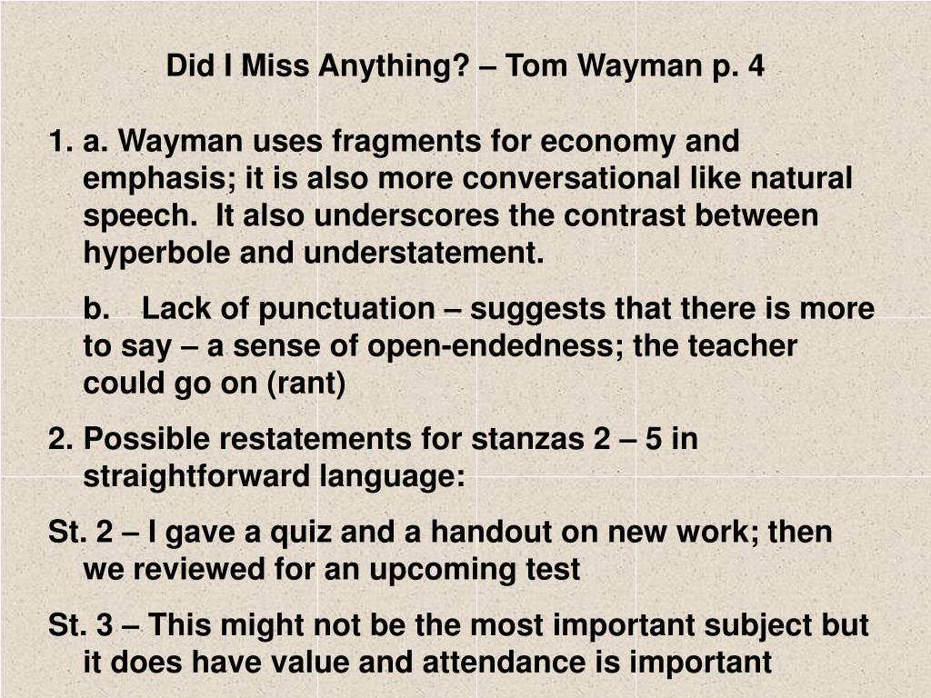 tom wayman did i miss anything