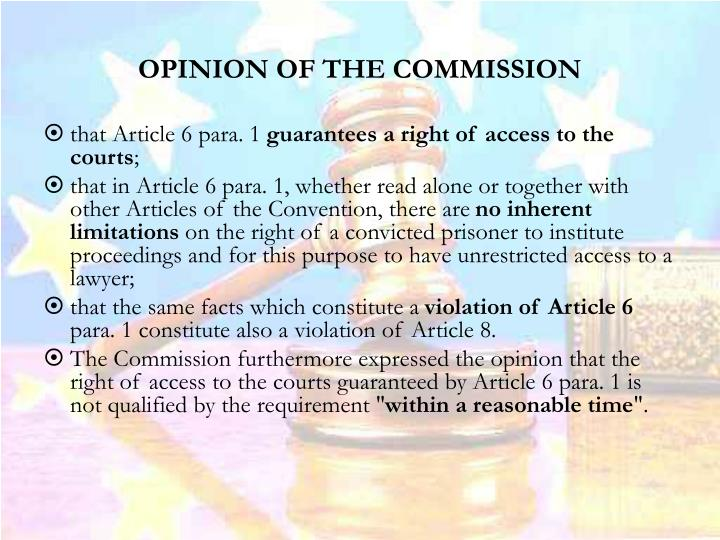 OPINION OF THE COMMISSION