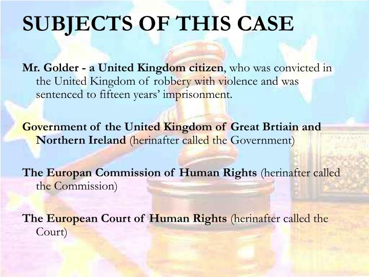SUBJECTS OF THIS CASE